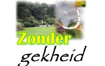 Zonder gekheid op 25 mei in Wenneker